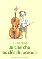 Je cherche les clés du paradis de Florence Hirsch Je_cherche_les_cles_du_paradis