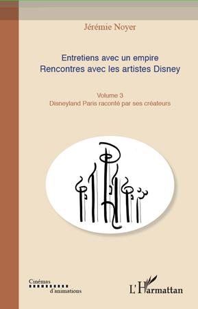 Entretiens avec un Empire : Rencontres avec les artistes Disney [Editions de l'Harmattan - 2010] Empire3