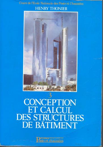 Toute la collection de Henry Thonier [Conception et calcul des structures de bâtiment] TOM3
