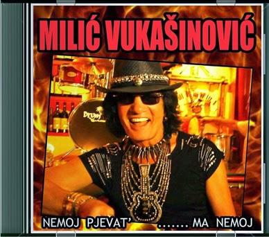 Narodna - Zabavna Muzika 2014 Milic_Vukasinovic-Nemoj_Pjevat-Ma_Nemoj-2014-