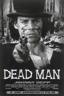 Indique um FILME. / Último filme que vc viu - Página 23 DEAD_MAN_07-08-09