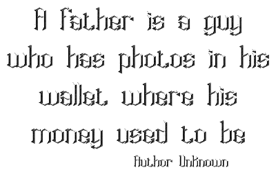 A Couple Fathers Day Quotes for you and a free word art by Becky Mc_aFather