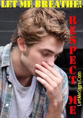 3 Octubre-¡Respeten a Robert Pattinson! Letmebreathe