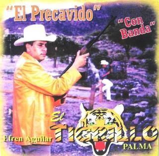 El Tigrillo Palma - El Precavido El%2Bprecabido