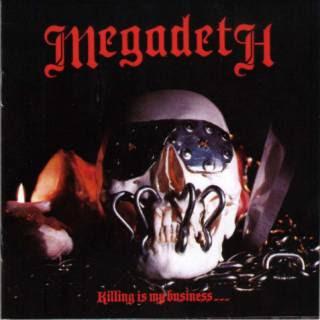 "MEGADETH ""RUST IN PEACE"" - Página 2 Megadethkillingismybusinessfro"