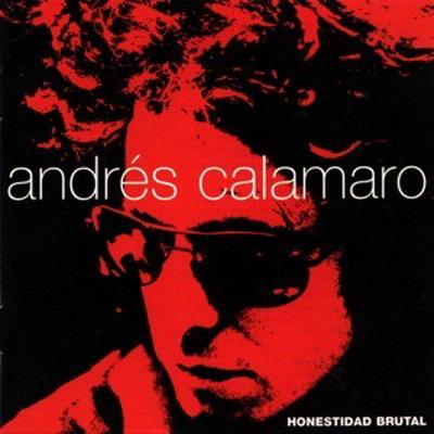Vuestros discos nacionales favoritos de la historia Andres_Calamaro-Honestidad_Brutal