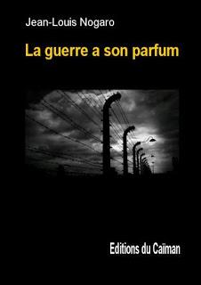 [Nogaro, Jean Louis] La guerre a son parfum Couv-4