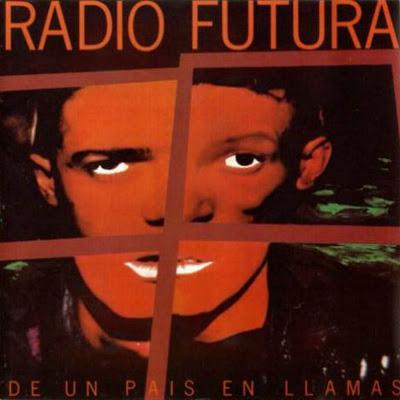 Vuestros discos nacionales favoritos de la historia - Página 2 Radio-Futura-De-Un-Pais-En-Llamas-Delantera