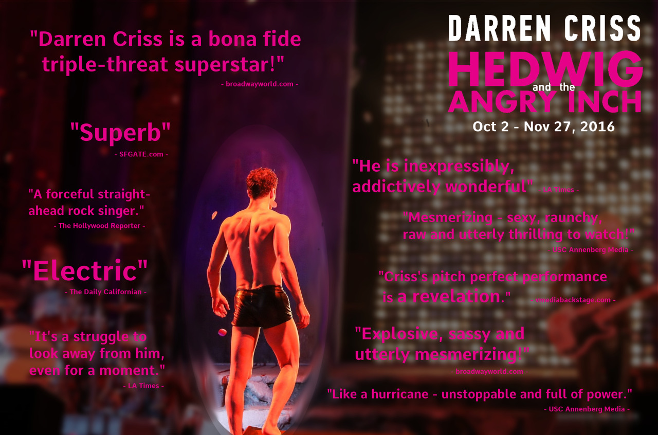 absolutlyfabulous - Fan Reviews, Media Reviews, and comments from members of the Media, about Darren in Hedwig and the Angry Inch--SF and L.A. Tour  - Page 6 Tumblr_ohbc0mVMxs1tw77w0o1_1280