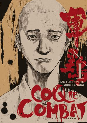 [Manga] Coq de Combat (seinen) - Page 4 CoqDeCombatTome1