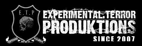 EXPERIMENTAL TERROR PRODUKTIONS
