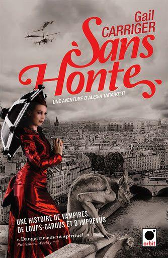 [Carriger, Gail] Le Protectorat de l'Ombrelle - Tome 3: Sans Honte Sans_honte_T