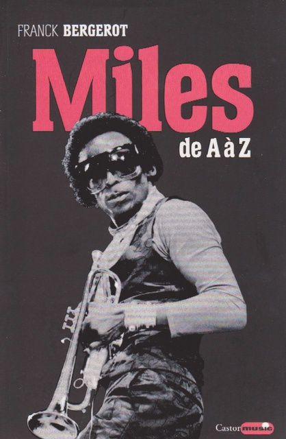 """Franck Bergerot """"Miles de A à Z"""" Miles-de-a-a-z"""