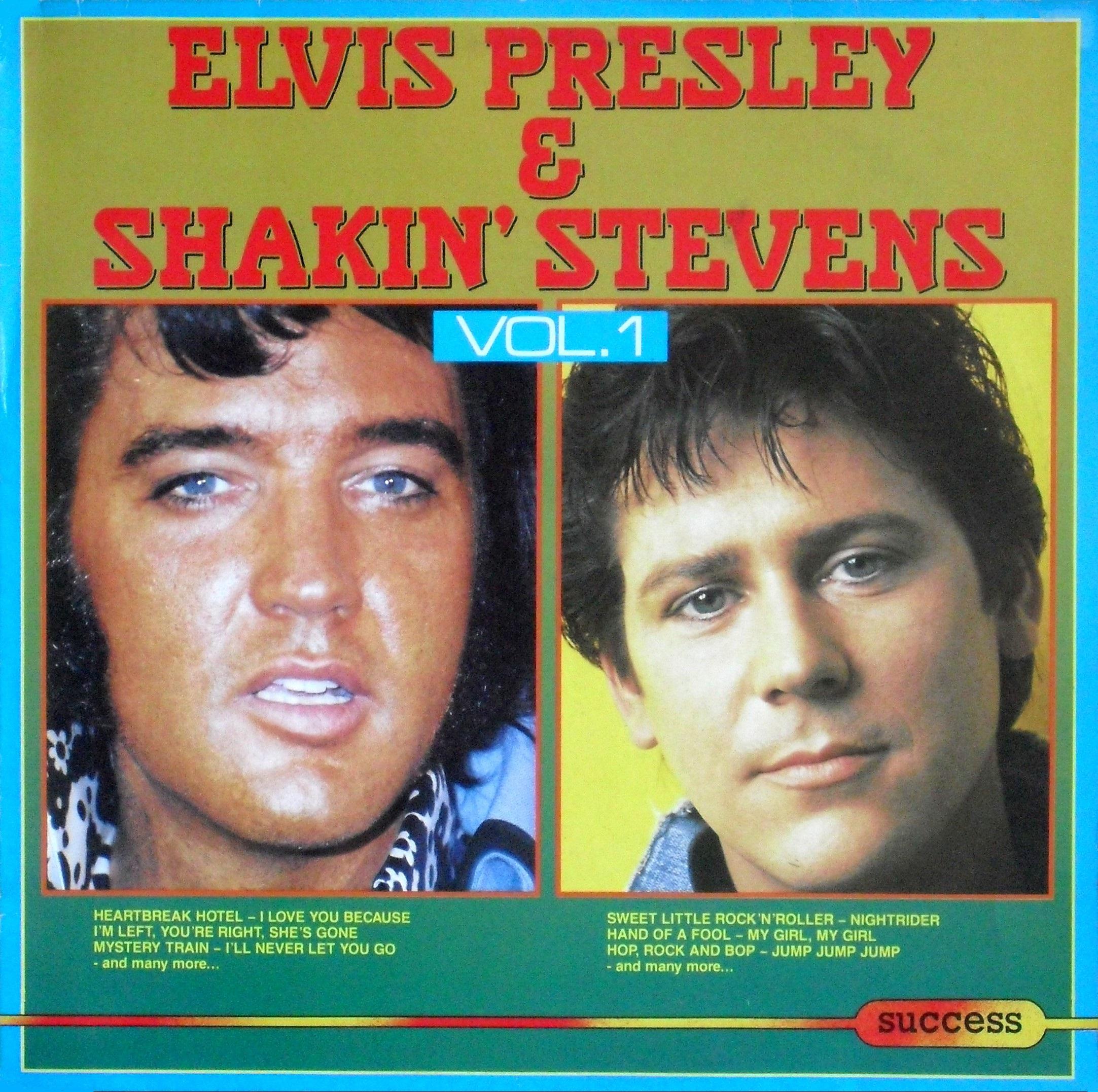 ELVIS PRESLEY & SHAKIN`STEVENS VOL. 1 012pqhl