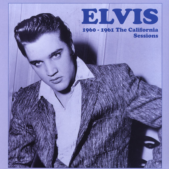ELVIS - 1960 - 1961: THE CALIFORNIA SESSIONS M199621w595liqgo