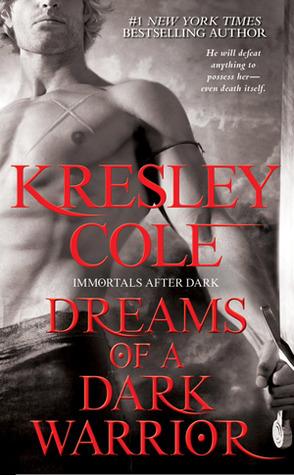 Les Ombres de la Nuit - Tome 9 : La Prophétie du Guerrier de Kresley Cole Dreams-of-a-dark-warrior
