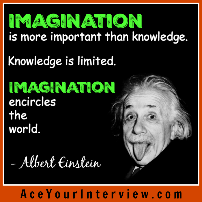 The United States of the Solar System, A.D. 2133 (Book Eight) 156-Albert-Einstein-Quote-Victoria-LoCascio-Ace-Your-Interview-LinkedIn-Profile-The-Aces-Company-Imagination-Is-more-important-than-knowledge-is-limited-encircles-the-world