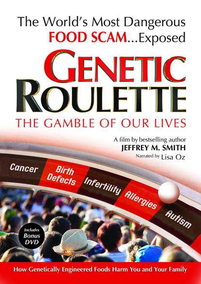 """""""Un poison"""" : l'enquête secrète qui accuse les OGM et Monsanto Genetic%20Roulette%20DVD%20front_small"""