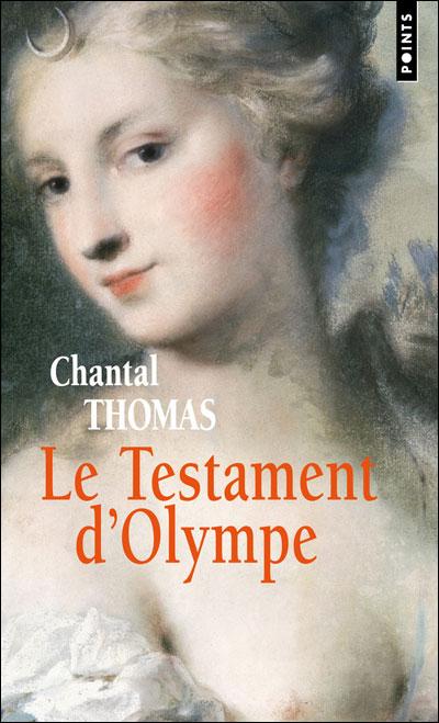Le testament d'Olympe de Chantal Thomas Chantal-thomas-le-testament-dolympe