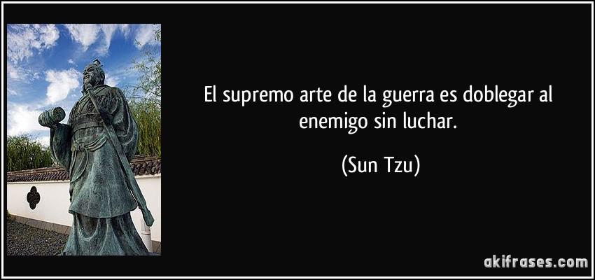 Frases y máximas Frase-el-supremo-arte-de-la-guerra-es-doblegar-al-enemigo-sin-luchar-sun-tzu-140737