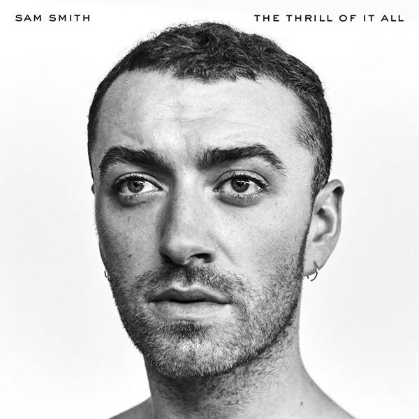 NEW MUSIC FRIDAY : 27/10/17 Rs_600x600-171006044708-600.the-thrill-of-it-all-sam-smith.10517