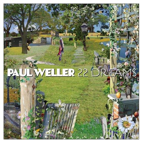 ¿AHORA ESCUCHAS...? (1) - Página 37 Paul-weller-22-dreams-433731