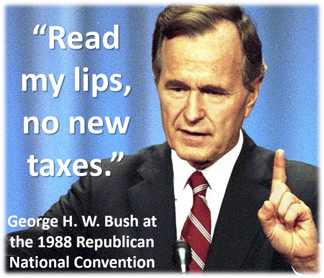 George H. W. Bush has died No%20New%20Taxes
