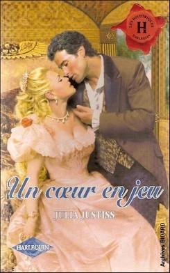 Un coeur en jeu de Julia Justiss JUSTISS_Julia_Un_coeur_en_jeu