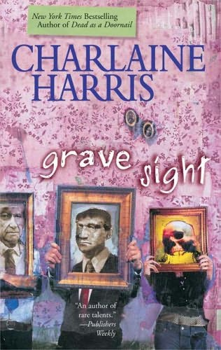 Harper Connelly (série) - Charlaine Harris Grave-sight