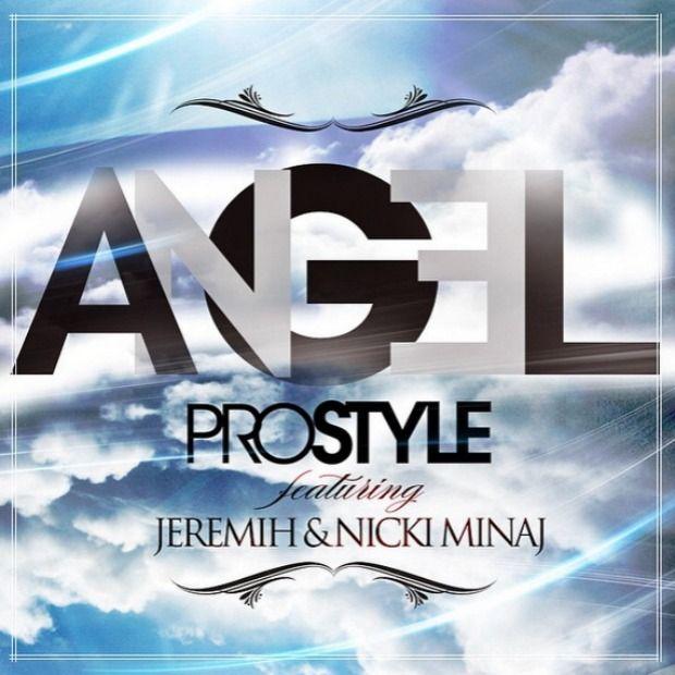 "Colaboración (Single) >> ""Angel"" (DJ Prostyle feat. Jeremih & Nicki Minaj) 3a53365c23d501d06e3d9133f31a1e6c"