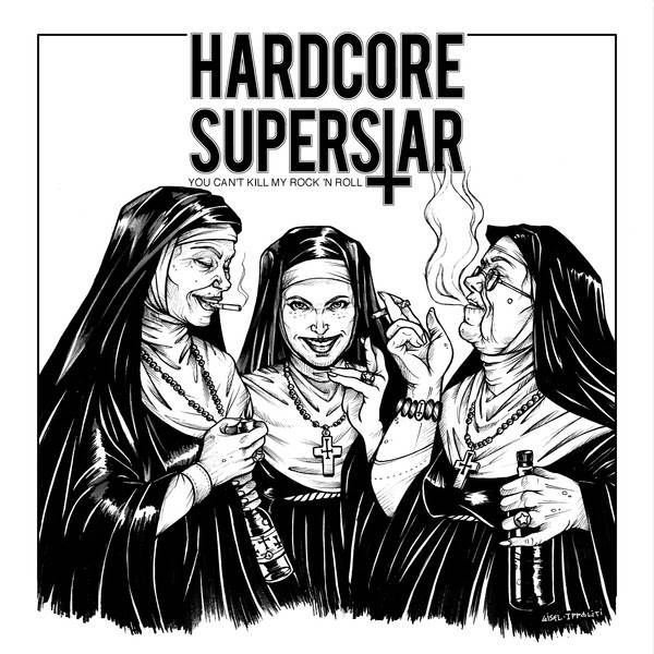 Hardcore Superstar: You Cant Kill Rock N Roll (2018) Hardcoresuperstaryoucantkillcover