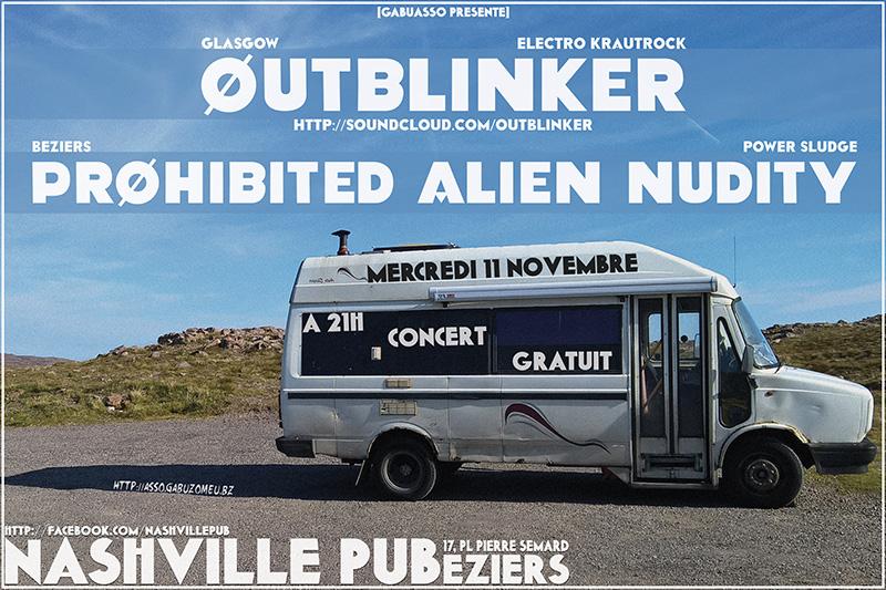 OUTBLINKER + PROHIBITED ALIEN NUDITY le 11/11 à Béziers au Nashville Pub Concert_11112015