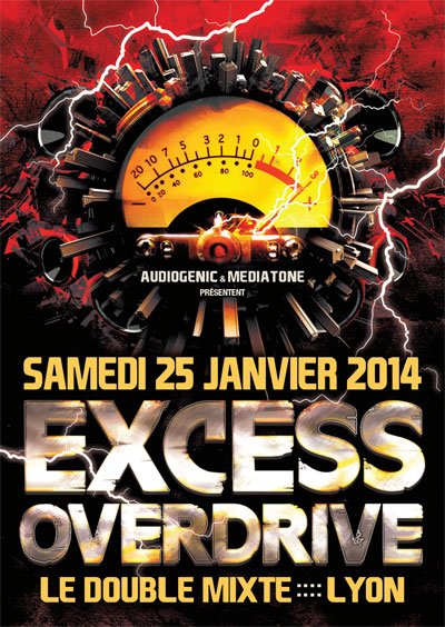 EXCESS OVERDRIVE@Lyon w/ Radium, The Siquest Squad…le 25/01/2014  F6-HC-ExcessOverdrive-LYON1