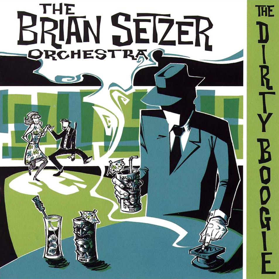 The Brian Setzer Orchestra The-dirty-boogie