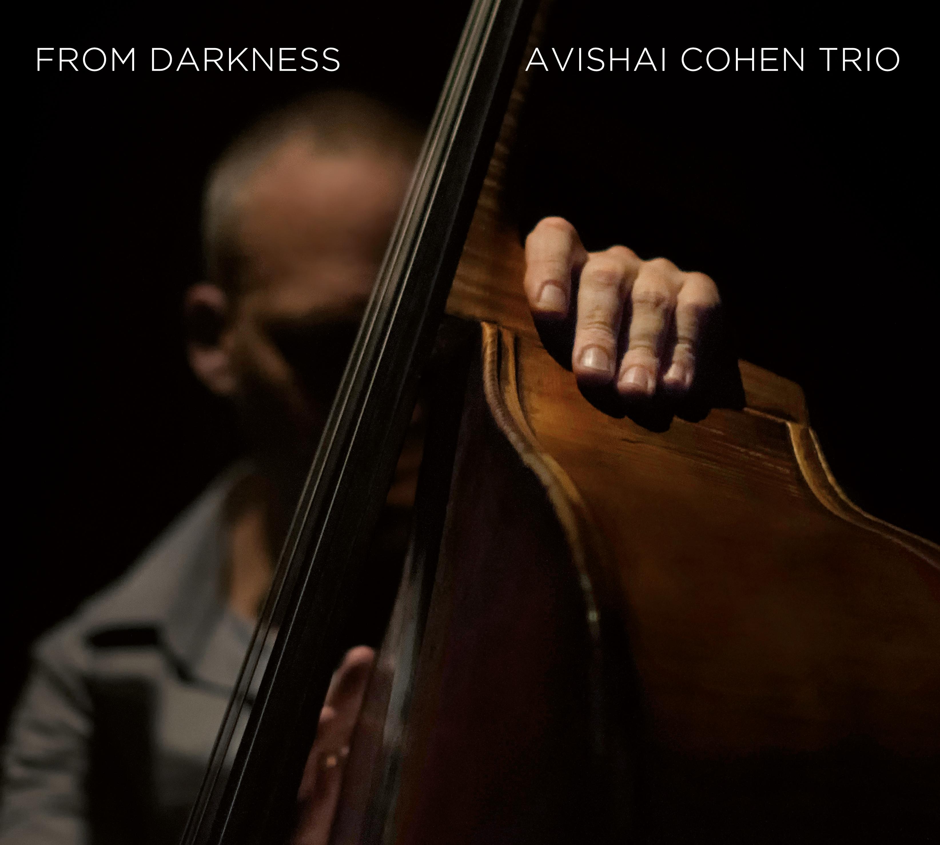 ¿AHORA ESCUCHAS?, JAZZ (2) - Página 37 Avishai-Cohen-From-Darkness-cover-RGB-72dpi