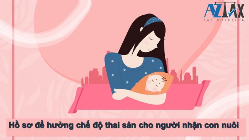 Thời gian nhận trợ cấp thai sản khi nhận con nuôi Ho-so-huong-che-do-cho-nguoi-nhan-con-nuoi