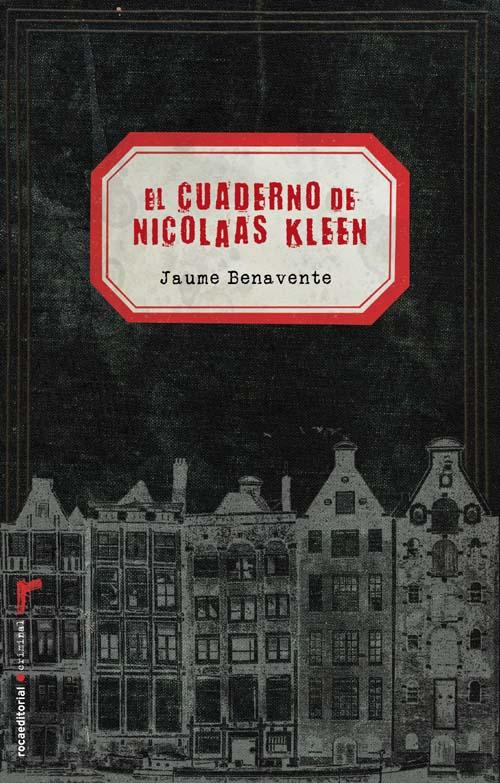 El cuaderno de Nicolaas Kleen - Jaume Benavente Cuaderno_nicolaas_kleen_el-roca-072010