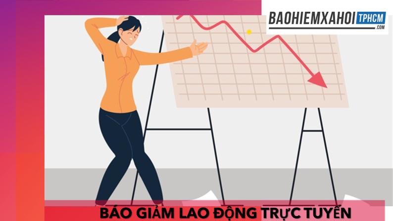 Hồ sơ cần chuẩn bị Bao-giam-lao-dong-truc-tuyen