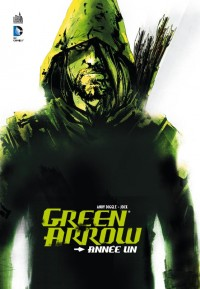 Green Arrow Année Un 9782365773218-couv-M200x327