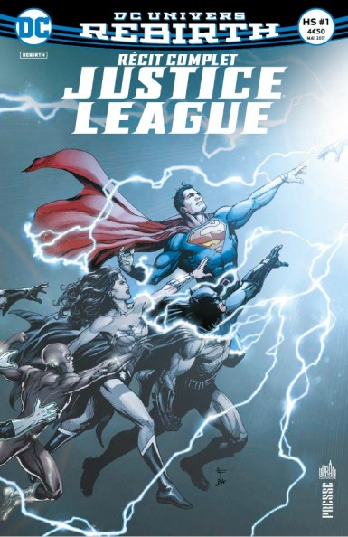 JUSTICE LEAGUE Recit-complet-justice-league-hors-serie-dc-rebirth