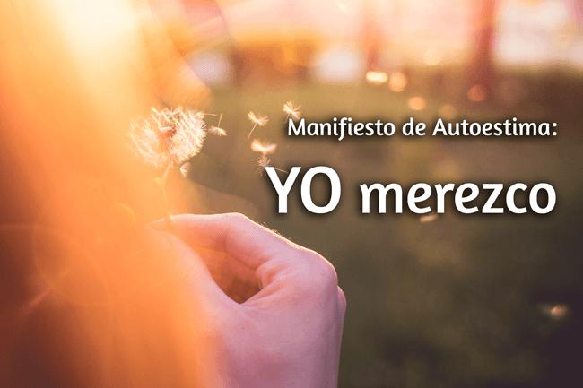 Yo merezco: Manifiesto de mi autoestima Yo-Merezco