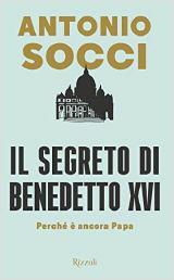 Benoît XVI a choisi de résister aux loups avec la logique de l'Évangile Le-secret-de-benoit_160