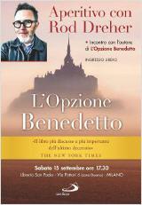 Comment être chrétien dans un monde qui ne l'est plus - Rod DREHER Opzione-benedetto_160