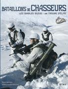 Nos chasseurs à pied, alpins et mécanisés Bataillonchasseurs