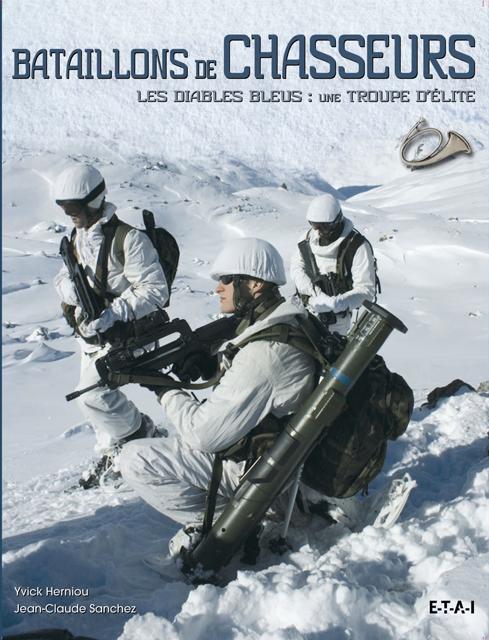 Bataillons de Chasseurs. Les Diables Bleus : une troupe d'élite Bataillonchasseurs1