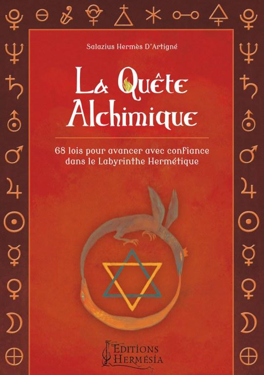 La Quête Alchimique, par Salazius Hermès d'Artigné Quetealchimique-couv-a5-TPk4Yp9K