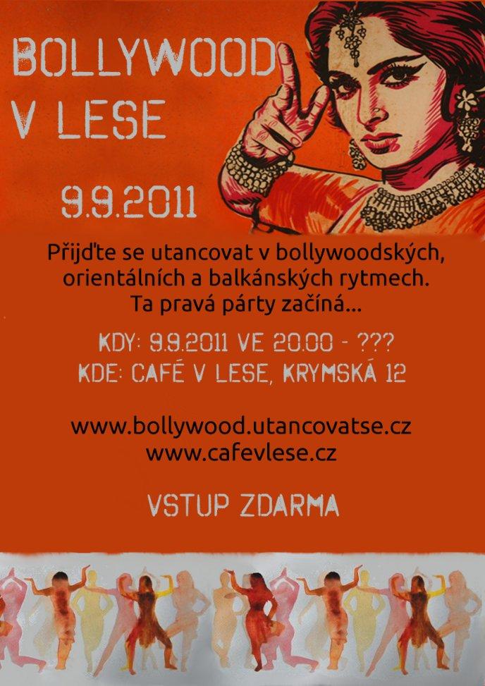 Bollywood v lese / Pátek Indického - tanec a film! Vlese