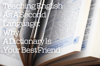 Teaching English As A Second Language - Why A Dictionary Is Your Best Friend 1327277298_esl-dictionary