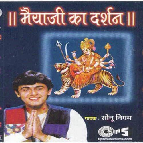 Maiyaji Ka Darshan - Sonu Nigam Maiyaji-Ka-Darshan-2005-500x500