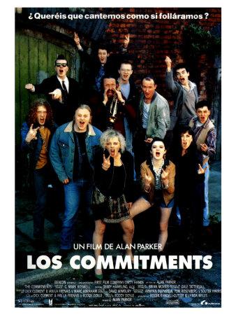 LISTA DE PELIS QUÉ MAS HAS VUELTO A VER EN TU VIDA Y SUELES SEGUIR HACIÉNDOLO The-commitments-spanish-movie-poster-1991